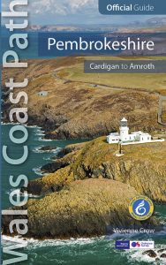 Wales Coast Path Official Guide - Pembrokeshire - Cardigan to Amroth by Vivienne Crow