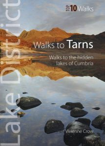 Walks to Tarns by Vivienne Crow